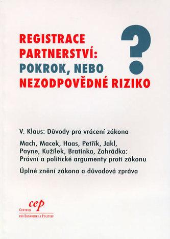 Registrace partnerství: pokrok, nebo nezodpovědné riziko?