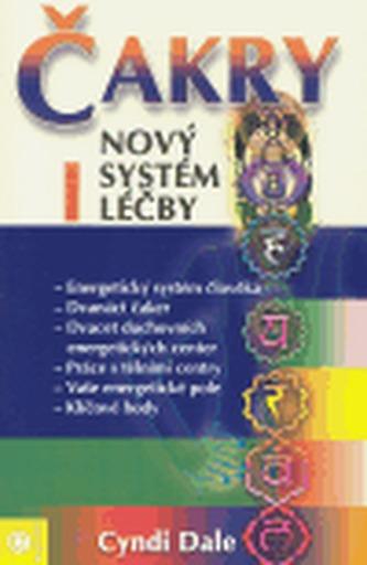 Čakry I. - nový systém léčby