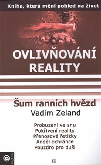 Ovlivňování reality II. - Šum ranních hvězd