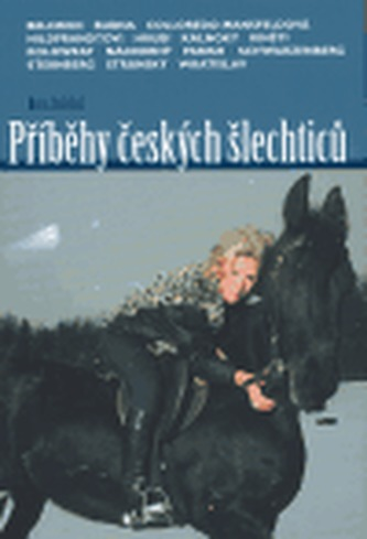 Příběhy českých šlechticů