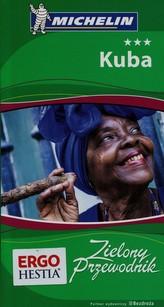 Kuba. Zielony Przewodnik