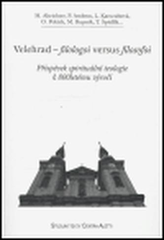 Velehrad - filologoi versus filosofoi