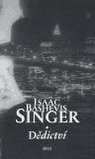 Dědictví - Isaac Bashevis Singer