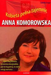 Anna Komorowska. Kobieta pełna tajemnic