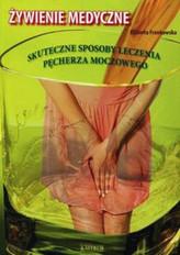 Żywienie medyczne. Skuteczne sposoby leczenia pęcherza moczowego