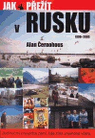 Jak přežít v Rusku 1990 - 2003