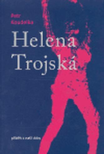 Helena Trojská - Zdeněk Koudelka; Radek Ondruš; Petr Průcha