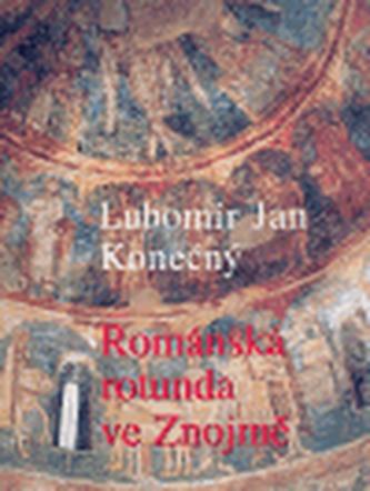 Románská rotunda ve Znojmě