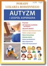 Porady lekarza rodzinnego. Autyzm i zespół Aspergera