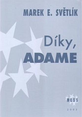 Díky, Adame