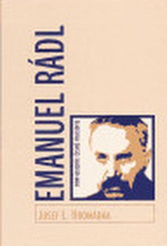 Don Quijote české filosofie. Emanuel Rádl (1873–1942)