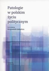 Patologie w polskim życiu politycznym