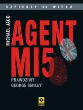 Agent MI5. Prawdziwy George Smiley
