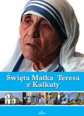 Święta Matka Teresa z Kalkuty
