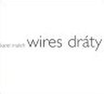 Wires | Dráty