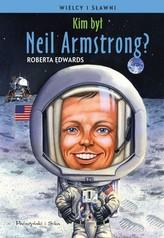 Kim był Neil Armstrong