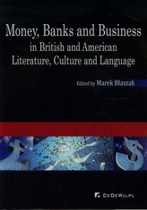 Money Banks and Business in British and American