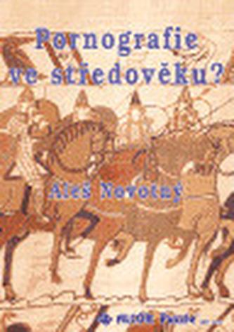 Pornografie ve středověku?
