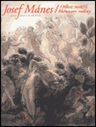 Josef Mánes / Odkaz malířů Mánesovy rodiny