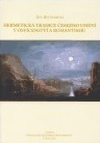 Hermetická tradice českého umění v osvícenství a romantismu