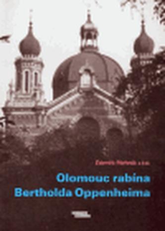 Olomouc rabína Bertholda Oppenheima - Linda Perina