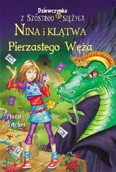 Dziewczynka z Szóstego Księżyca 3 Nina i klątwa Pierzastego Węża