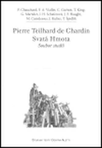 Pierre Teilhard de Chardin. Svatá Hmota