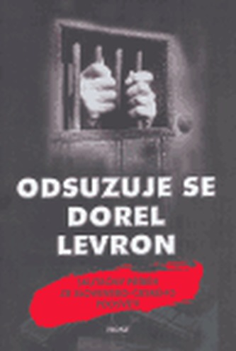 Odsuzuje se Dorel Levron