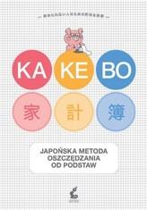 Kakebo. Japońska sztuka oszczędzania od podstaw