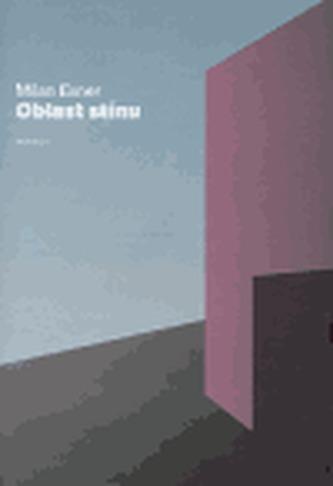 Oblast stínu - Milan Exner