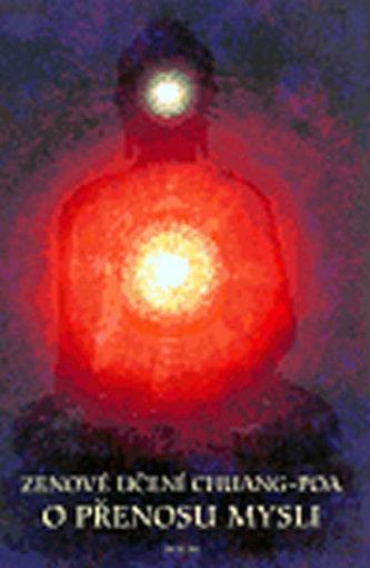 Zenové učení Chuang-poa o přenosu mysli
