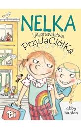 Nelka i jej prawdziwa przyjaciółka