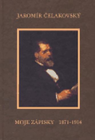 Moje zápisky 1871 - 1914