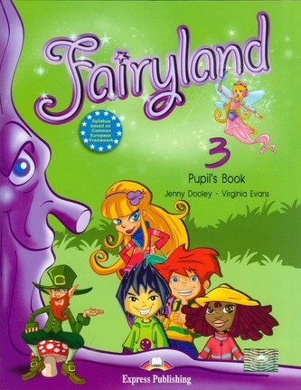 Fairyland 3 Pupil's Book + CD - Dooley Jenny, Evans Virginia