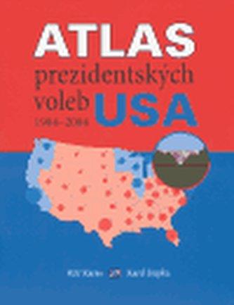 Atlas prezidentských voleb USA 1904-2004