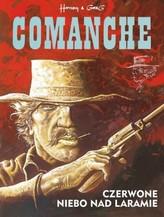 Comanche. Tom 4. Czerwone niebo nad Laramie