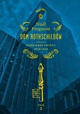 Dom Rothschildów. Tom 2