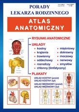 Porady lekarza rodzinnego. Atlas anatomiczny