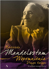 Wspomnienia. Druga księga. Nadieżna Mandelsztam
