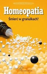 Homeopatia. Śmierć w granulkach