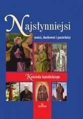 Najsłynniejsi mnisi, duchowni i pustelnicy Kościoła katolickiego