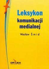 Leksykon komunikacji medialnej