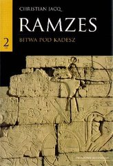 Ramzes. Tom 2- Bitwa pod Kadesz.
