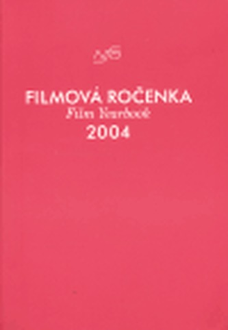 Filmová ročenka 2004