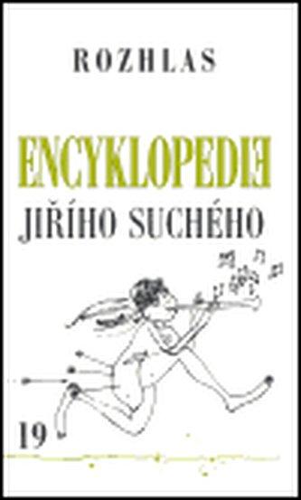 Encyklopedie Jiřího Suchého, svazek 19 - Rozhlas