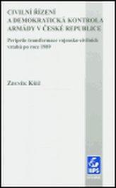 Civilní řízení a demokratická kontrola armády v České republice