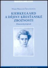 Kierkegaard a dějiny křesťanské zbožnosti