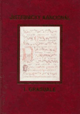 Jistebnický kancionál. 1. svazek - Graduale