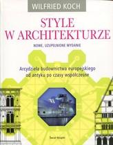 Style w architekturze. Arcydzieła budownictwa