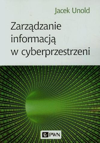 Zarządzanie informacją w cyberprzestrzeni